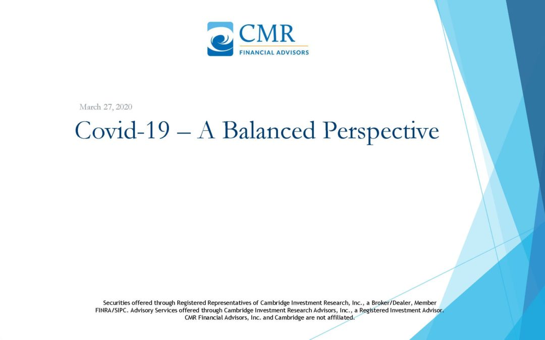 COVID-19 A Balanced Perspective 2020