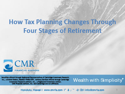 Four Stages of Retirement and Taxes