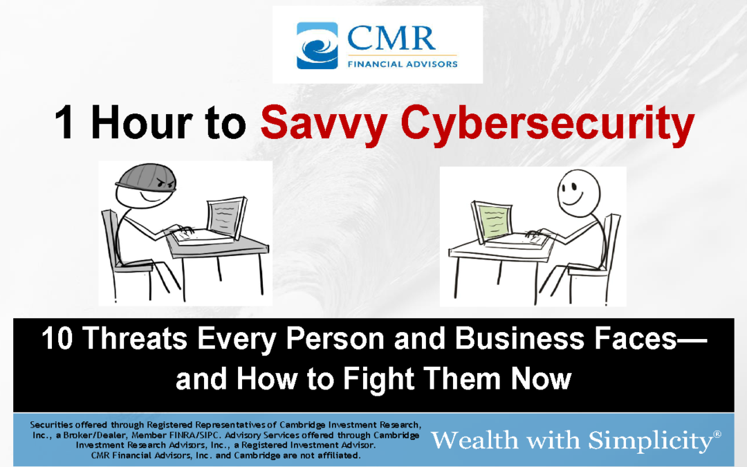 1 Hour to Savvy Cybersecurity