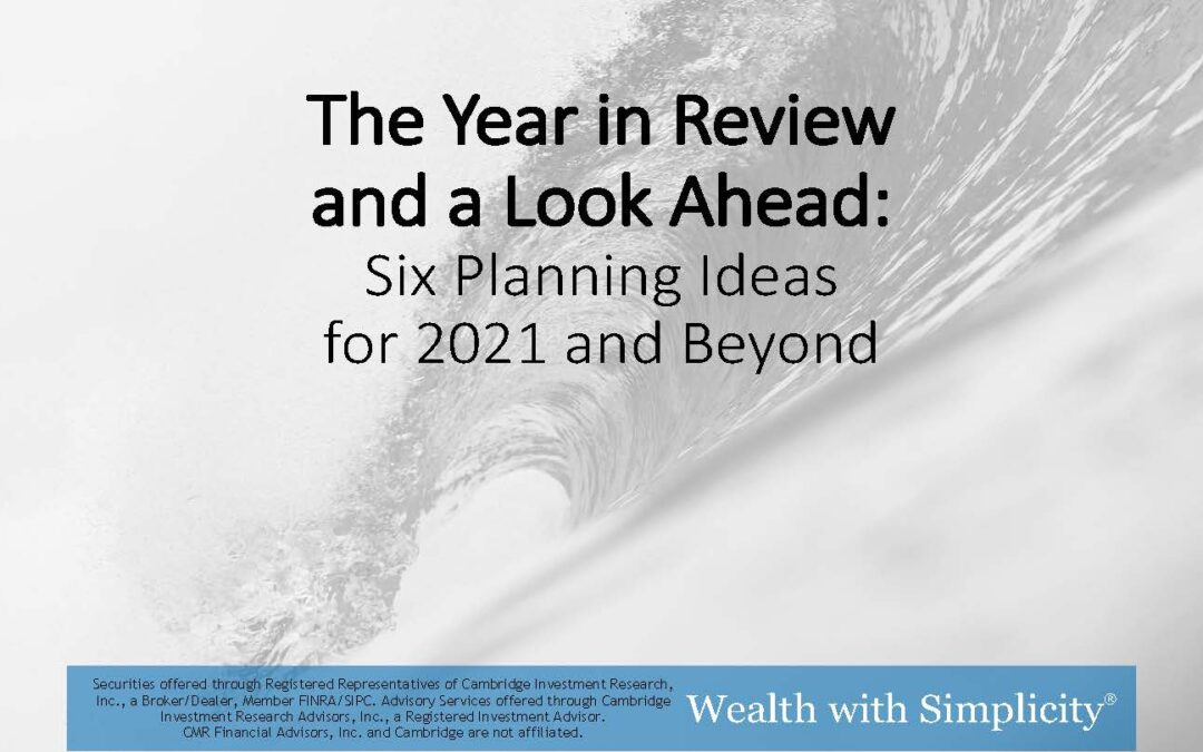The Year in Review and a Look Ahead